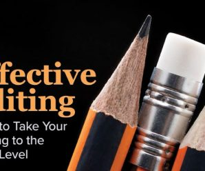 Effective Editing: How to Take Your Writing to the Next Level